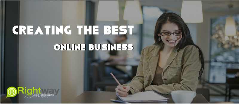 Creating Best Online Business