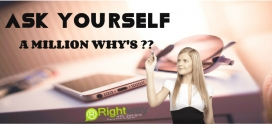 Ask your self a million whys