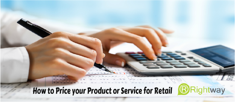 How to Price your Product or Service for Retail